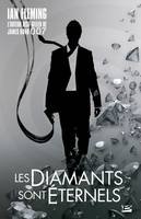 James Bond 007 Les Diamants sont éternels, James Bond 007