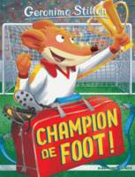 Geronimo Stilton / Champion de foot !