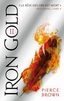 5, Red Rising - Livre 5 - Iron Gold - Partie 2