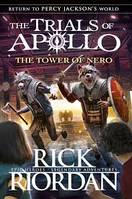 THE TOWER OF NERO (THE TRIALS OF APOLLO, 5) ( HARDCOVER)