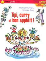 Le journal d'Andromaque, TIPI CURRY ET BON APPETIT