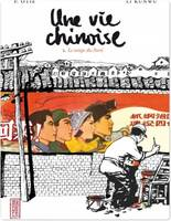 Une vie chinoise - Tome 2 - Une vie chinoise T2