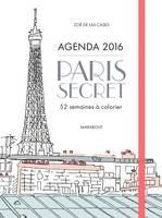 Agenda 2016 Paris Secret, 52 semaines à colorier