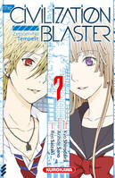 The civilisation blaster, 7, The Civilization Blaster - T7, zetsuen no tempest