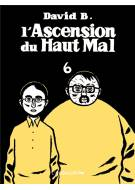L'Ascension du haut mal, t. 6, Volume 6