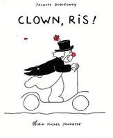 Clown, ris !