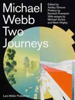 MICHAEL WEBB: TWO JOURNEYS
