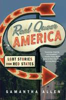 Real Queer America, LGBT Stories from Red States
