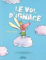 Le vol d'Ignace