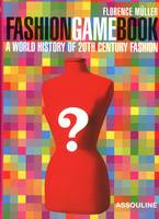 Fashion game book, a world history of 20th century fashion