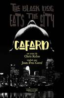 Cafard, The Black Dog eats the city