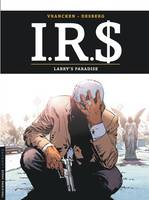 IRS / Larry's paradise