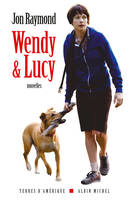 Wendy & Lucy, nouvelles