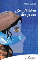 Le fil bleu des jours, Illustration : Metaphora de Maryline Costes