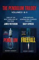 THE PENDULUM SERIES, VOLUMES I AND II: PENDULUM FREEFALL