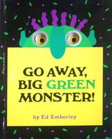 Ed Emberley Go Away Big Green Monster /anglais