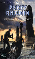 PERRY RHODAN N277 LE CERCLE DE CONTACT, Cycle Aphilie volume 22