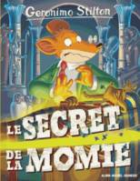 Geronimo Stilton / Le secret de la momie