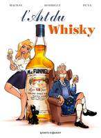 L'Art du Whisky - Michel RODRIGUE