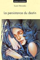 La persistance du destin, Roman initiatique