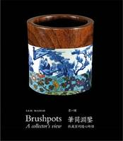 Brushpots : A collector's view /anglais