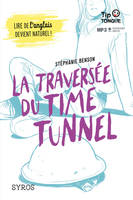 La traversée du time tunnel