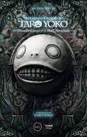 The Strange Works of Taro Yoko, From Drakengard to NieR: Automata