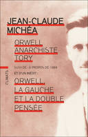 Orwell, anarchiste tory