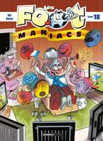 Les foot-maniacs., 18, Les Footmaniacs - tome 18
