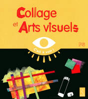 Collage et arts visuels / PS, PS