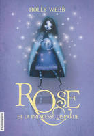 2/ROSE  - ROSE ET LA PRINCESSE DISPARUE(POCHE)