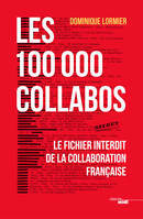 Les 100 000 collabos, Le fichier interdit de la collaboration française