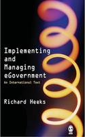 Implementing and Managing eGovernment, An International Text