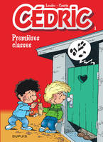 Cédric ., [1], Cédric - Tome 1 - PREMIERES CLASSES