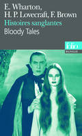 Histoires sanglantes/Bloody Tales