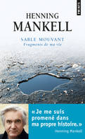 Sable mouvant / fragments de ma vie