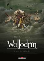 Wollodrin T02, Le matin des cendres 2/2