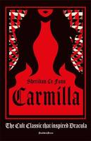 CARMILLA. THE CULT CLASSIC THAT INSPIRED DRACULA