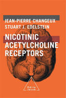 Nicotinic acetylcholine receptors, From molecular biology to cognition