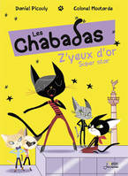 2/Z'YEUX D'OR SUPER STAR - LES CHABADAS