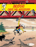 lucky luke adventure 68 bridge over the mississippi