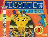 ÉGYPTE ANCIENNE POP-UP (COLL. HISTORIQUE POP-UP)