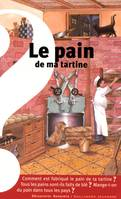 LE PAIN DE MA TARTINE