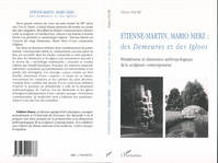 ETIENNE-MARTIN MARIO MERZ :DES DEMEURES ET DES IGLOOS, Des Demeures et des Igloos - Primitivisme et dimension anthropologique de la sculpture contemporaine
