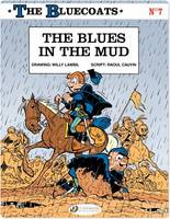 The Bluecoats - Tome 7 - The Blues in the Mud