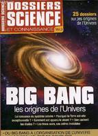Le big bang, les origines de l'Univers