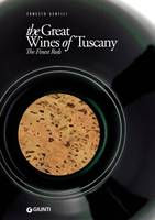 The great wines of Tuscany, The finest reds