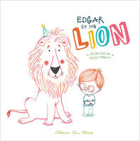 EDGAR ET SON LION