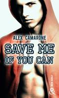 Save Me if You Can, un roman New Adult inédit à découvrir à prix mini !