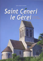 Saint-Céneri-le-Gérei, nature & culture